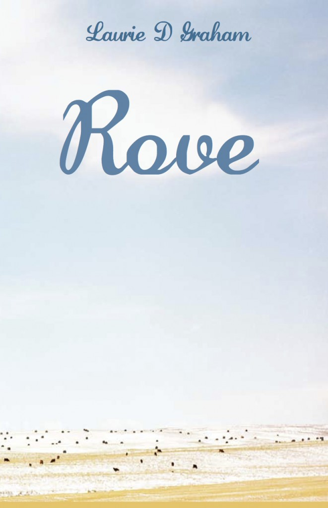 Rove, by Laurie D. Graham
